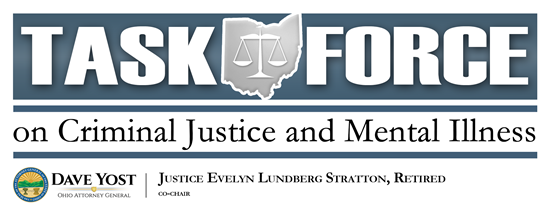 Task Force on Criminal Justice and Mental Illness, Attorney General Dave Yost, Justice Evelyn Lundberg Stratton, Retired, Co-Chair